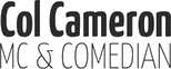 Col Cameron – Corporate Master of Ceremonies and Comedian - Corporate MC & Comedian